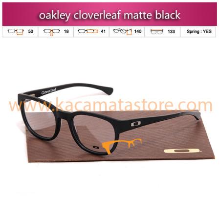 jual kacamata online oakley cloverleaf matte black harga model kacamata minus oakley pria wanita branded kacamata rayban kw murah terbaru 2015