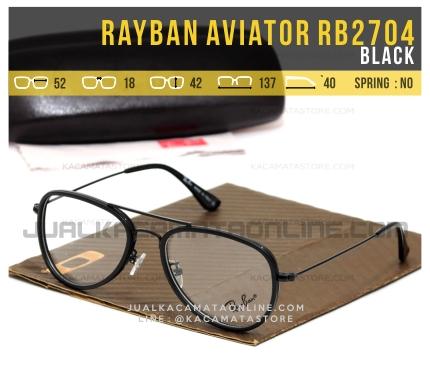 Model Frame Kacamata Rayban Aviator RB2704 Black