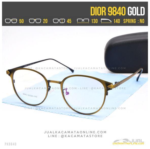 Gambar Kacamata Minus Bulat Terbaru Dior 9840 Gold