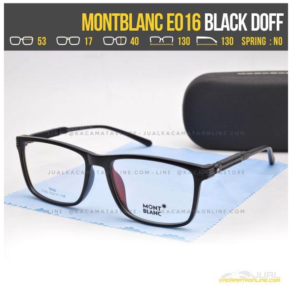 Model Kacamata Minus Terbaru MontBlanc E016 Black Doff