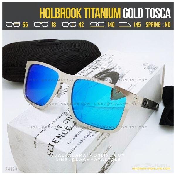Model Kacamata Oakley Terlaris Holbrook Titanium Gold Tosca